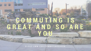 Commuting is great and so are you
