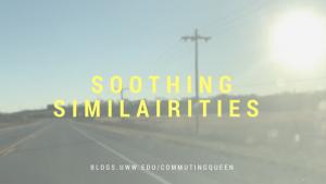 Soothing similairities