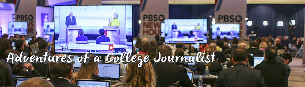 Adventures of a College Journalist