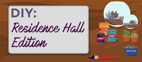 DIY: Residence Hall Edition