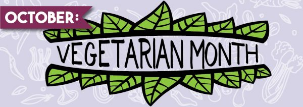 October Vegetarian Month