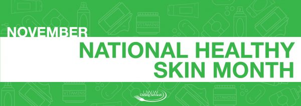 National Healthy Skin Month
