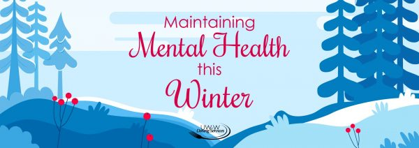 Maintaining Mental Health this Winter