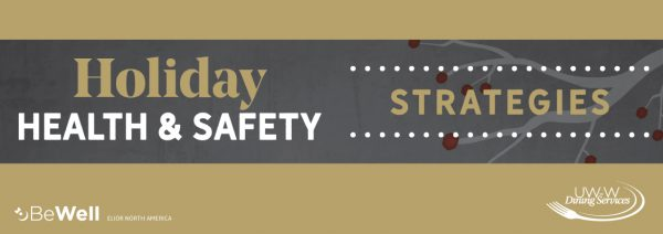 Holiday Health & Safety Strategies