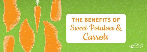 Benefits of sweet potatoes & Carrots