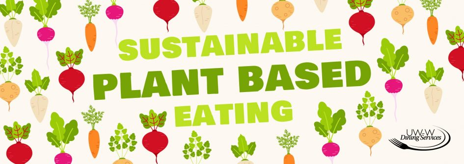 Sustainable Plant Based Eating
