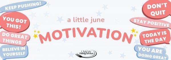 A Little June Motivation