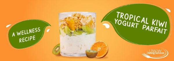 Tropical Kiwi Yogurt Parfait