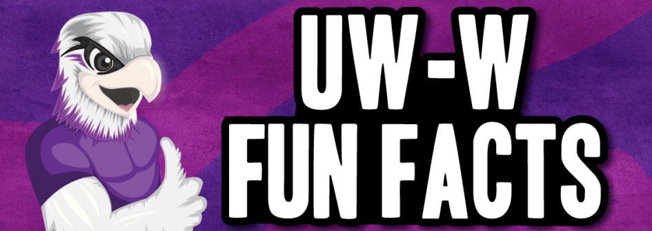 UW-W_Fun_Facts
