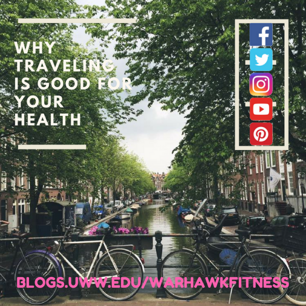 WHY TRAVELING IS GOOD FOR YOUR HEALTH (1)